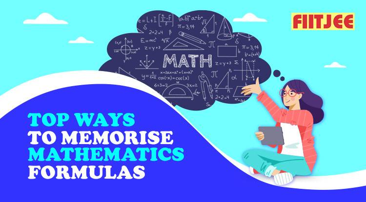Top Ways to Memorise Mathematics Formulas