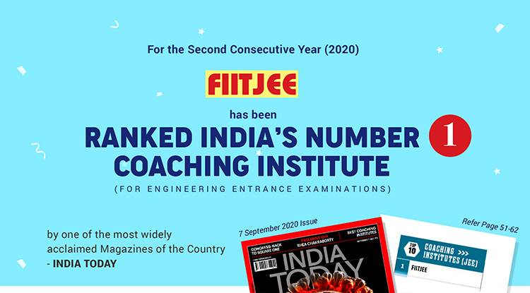 FIITJEE- Ranked 1 Coaching Institute for Engineering by India Today