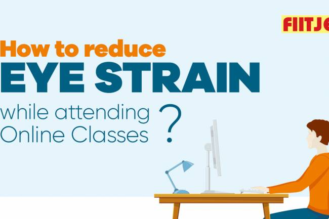 How to reduce eye strain while attending online classes?